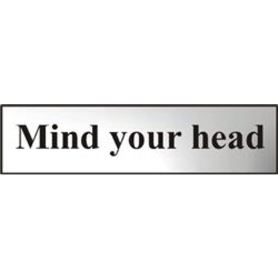 ASEC Mind Your Head 200mm x 50mm Chrome Self Adhesive Sign - 1 Per Sheet