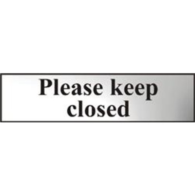ASEC Please Keep Closed 200mm x 50mm Chrome Self Adhesive Sign - 1 Per Sheet