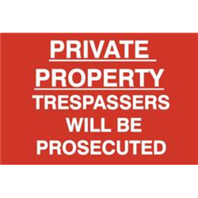 ASEC Private Property Trespassers Will Be Prosecuted 400mm x 600mm PVC Self Adhesive Sign - 1 Per Sheet