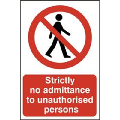 ASEC Strictly No Admittance To Unauthorised Persons 400mm x 600mm PVC Self Adhesive Sign - 1 Per Sheet