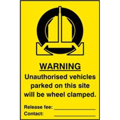 ASEC Unauthorised Vehicles Parked On This Site Will Be Wheel Clamped 200mm x 300mm PVC Self Adhesive Sign - 1 Per Sheet